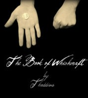 The Book of Whichcraft by Thaddius PDF