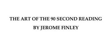 Jerome Finley - Art of the 90 Second Reading (PDF + MP3)