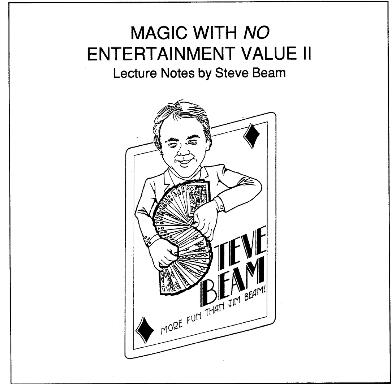 Steve Beam - Magic With No Entertainment Value II