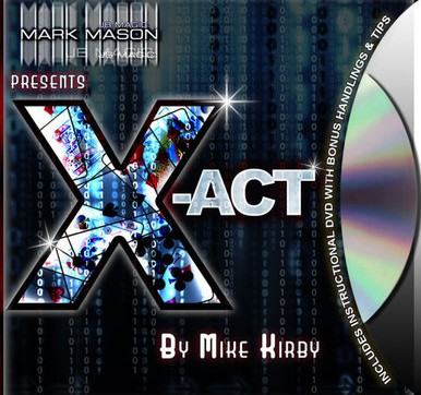 Mark Mason & Mike Kirby - X-Act