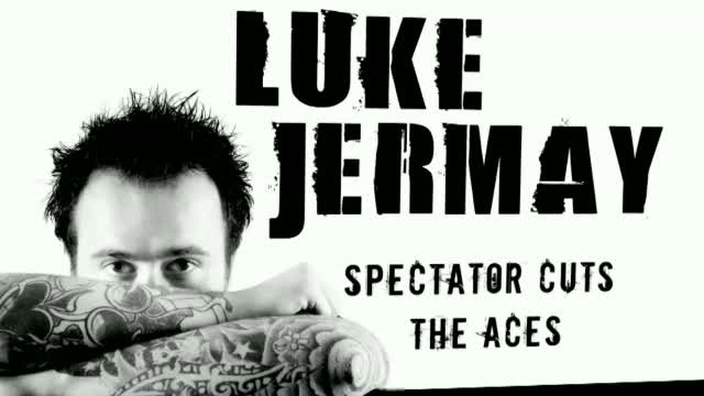 Spectator Cuts to the Aces by Luke Jermay