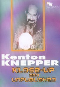 Kenton Knepper - Klose-Up And Unpublished