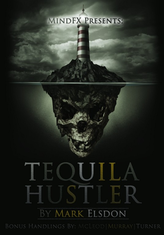 Tequila Hustler by Mark Elsdon, Peter Turner, Colin McLeod and Michael Murray PDF