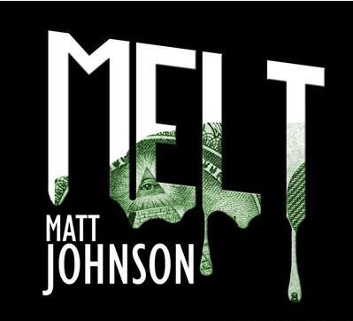 Matthew Johnson - Melt 2.0