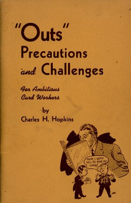 Charles H. Hopkins - Outs, Precautions & Challenges