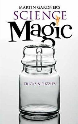 Martin Gardner - Science Magic