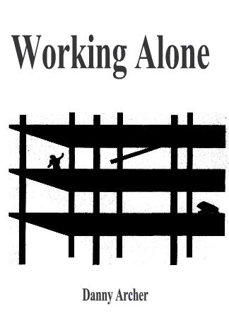 Danny Archer - Working Alone