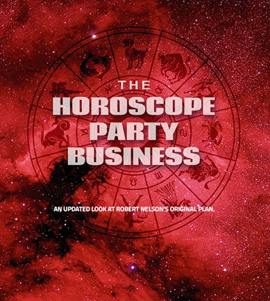 THE HOROSCOPE PARTY BUSINESS By Robert Nelson