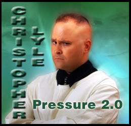 Christopher Lyle - Pressure 2.0