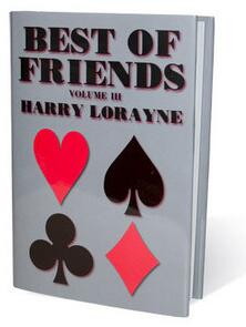 Harry Lorayne - Best of Friends(1-3)