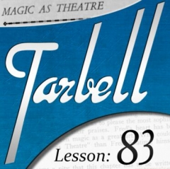 Dan Harlan - Tarbell Lesson 83 - Magic as Theater
