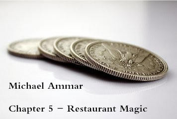 Michael Ammar - Chapter 5 - Restaurant Magic