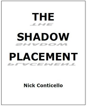 Nick Conticello - The Shadow Placement