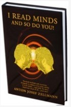 Anton Zellmann - I Read Minds, And So Do You! PDF