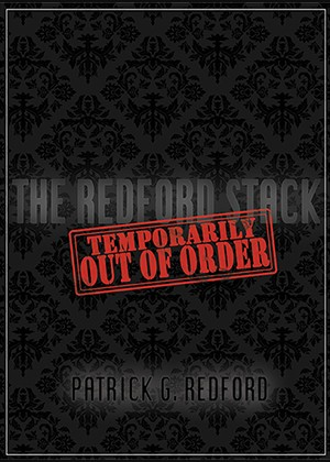 Temporarily Out of Order by Patrick Redford - Highly recommended