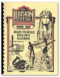 Illusion Systems by Paul Osborne Vol 1-4