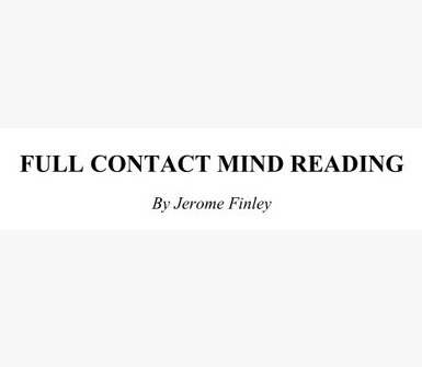 Jerome Finley - Full Contact Mind Reading PDF