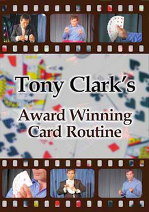 Tony Clark - Award Winning Card Routine