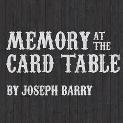 Joseph Barry - Memory At The Card Table