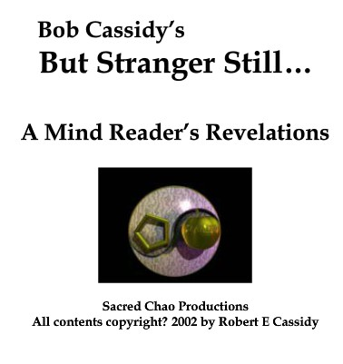 Bob Cassidy - But Stranger Still