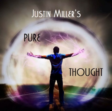 Pure Thought by Justin Miller - New Great