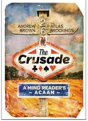 Andrew Brown - The Crusade - A Mind Reader's ACAAN