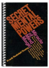 """SECRET MENTAL POWERS"" Miracle of Mind Magic Course"